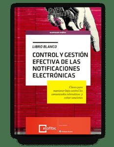 Portal NEOS: libro blanco sobre el control y gestión efectiva de las notificaciones electrónicas
