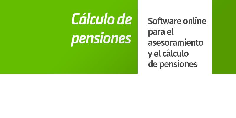 cálculo de pensiones software online asesor despacho profesional abogado