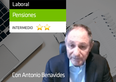 Antonio Benavides – Normativa vigente en materia de jubilación y prejubilación