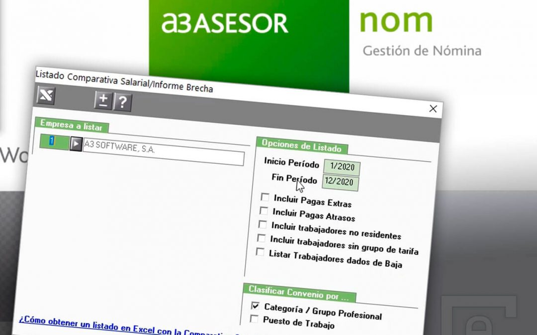 Listado Comparativa Salarial / Informe Brecha en a3ASESOR | nom