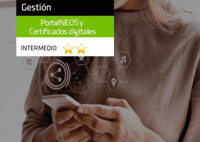 Abre nuevas vías de negocio para tu despacho con PortalNEOS y Certificados Digitales.